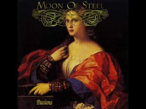 Moon of Steel (Ita)  Passions (1989) Full album