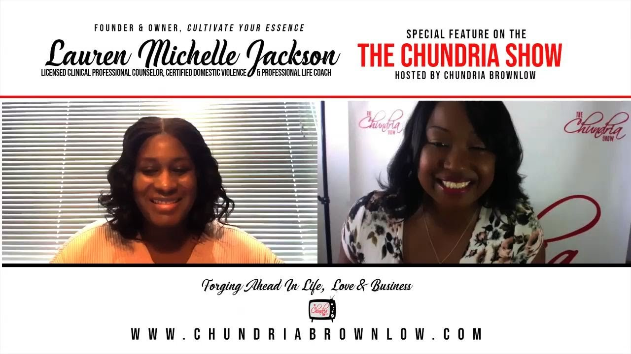 Lauren Michelle Jackson, LCPC Talks 'Forging Ahead In Life, Love and Business'