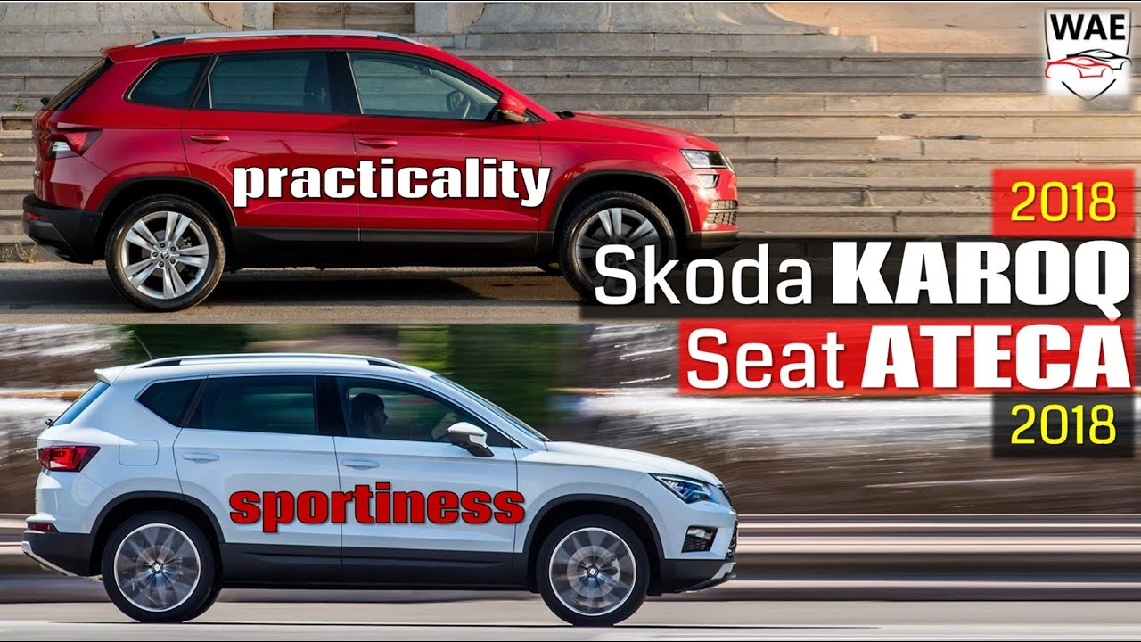 2018 skoda karoq vs 2017 seat ateca technical comparison youtube. Black Bedroom Furniture Sets. Home Design Ideas