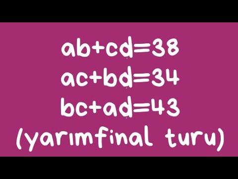 YARIMFİNAL turu,5-ci sual(a,b,c,d-nin qiymetleri açıklamada qeyd olunub)