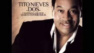 Tito Nieves - Tu Hombre Perfecto [Salsa 2008]