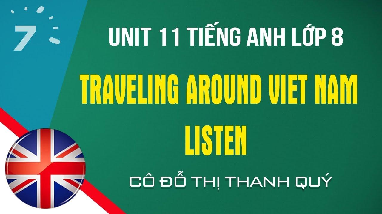 Unit 11: Listen trang 102 SGK Tiếng Anh lớp 8|HỌC247