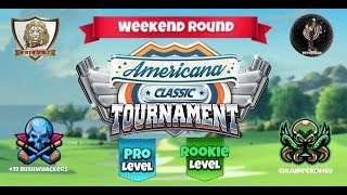 Golf Clash - Americana Classic Weekend Round Pro & Rookie