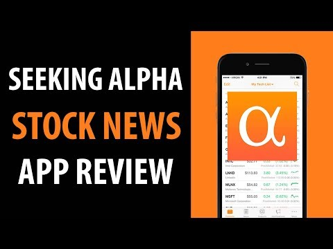 Seeking Alpha Stock News App Review and Overview