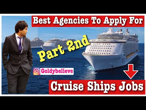 Best Agencies For Cruise ship jobs, & How to apply online....  in English (Part- 2nd)