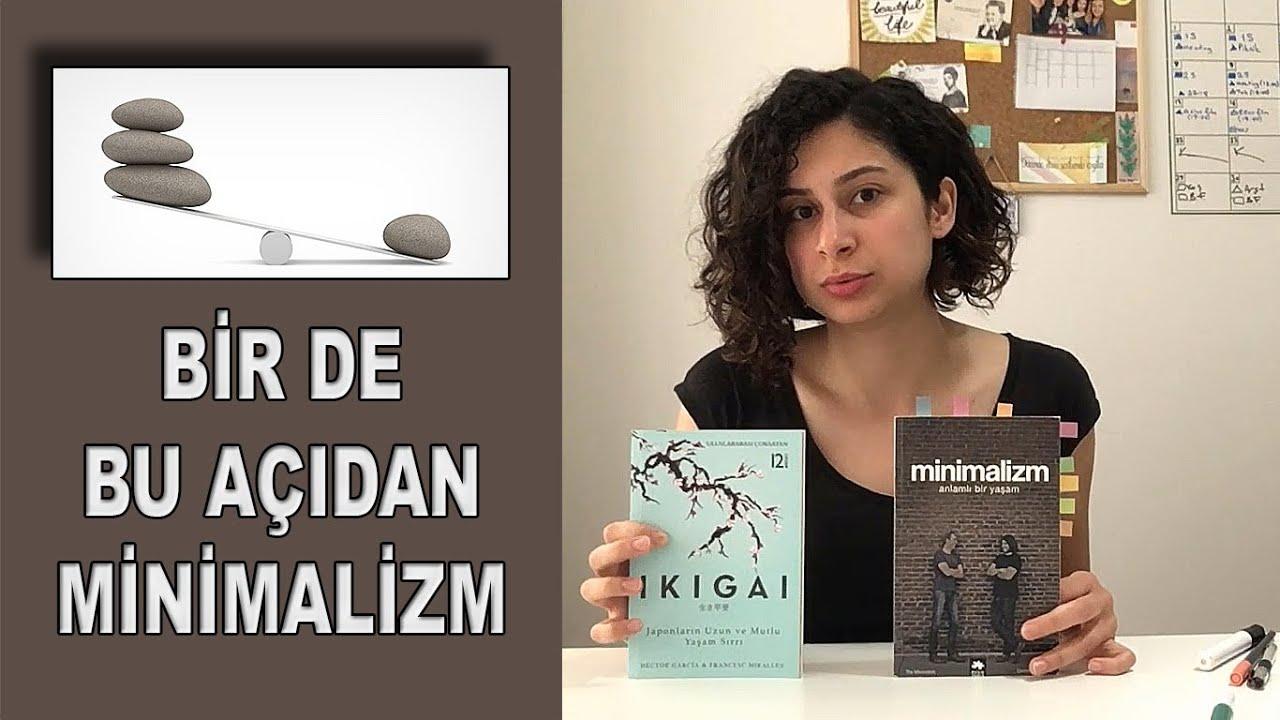 Minimalizm Bize Ne Soyluyor Minimalist Yasam Youtube