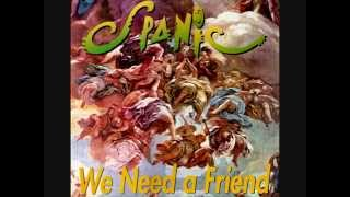 Spanic - We Need A Friend (Original Extended Version).