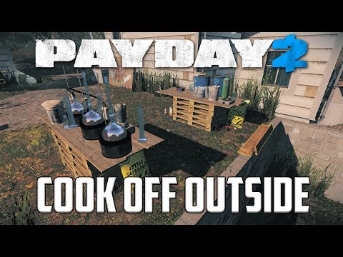 PAYDAY 2 - OUTSIDE THE HOUSE COOK OFF - One Down w/ AI