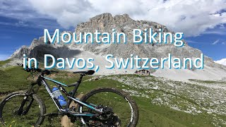 Mountain Biking in Davos, Switzerland