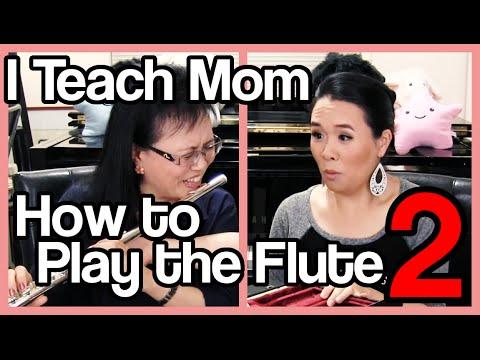 I Teach Mom How to Play the Flute 2