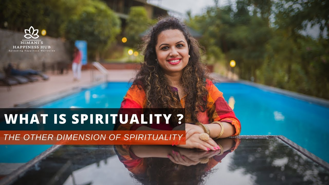 What is Spirituality? The Other Dimension of Spirituality by  Himani | Life Coach