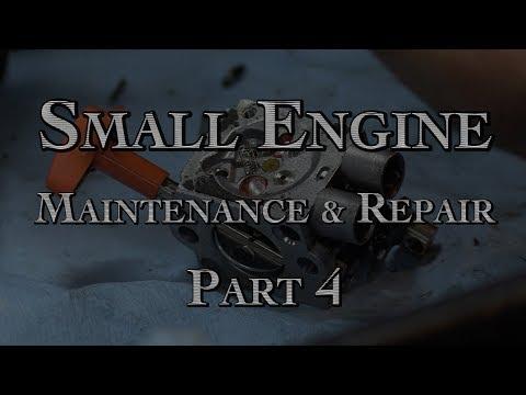 Small Engine Maintenance & Repair Part 4