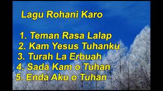 Download Mp3 Kumpulan Lagu Rohani Karo, Teman Rasa Lalap, Kam Yesus Tuhanku, Turah La Erbuah,