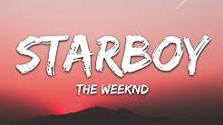 The Weeknd - Starboy (Lyrics) ft. Daft Punk