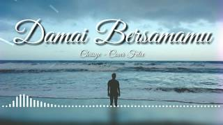 Chrisye Damai Bersamamu Lirik Cover by Felix AUX Mp3 lirik