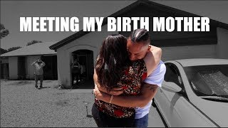 MEETING MY BIRTH MOTHER FOR THE FIRST TIME!