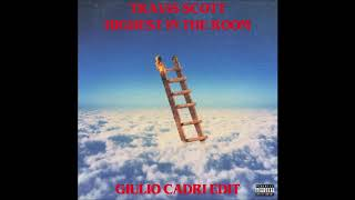 Gambar cover TRAVIS SCOTT - HIGHEST IN THE ROOM  *FREE DOWNLOAD*