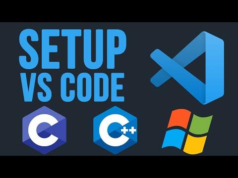 Setup VS Code For C/C++ Development On Windows