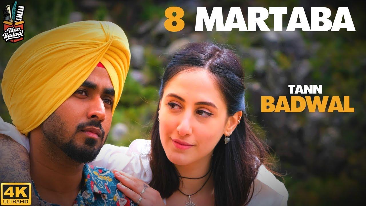 Download 8 MARTABA (Official Video) - Tann Badwal - Dev Next Level - Sad Romantic Song Punjabi - PORTUGAL