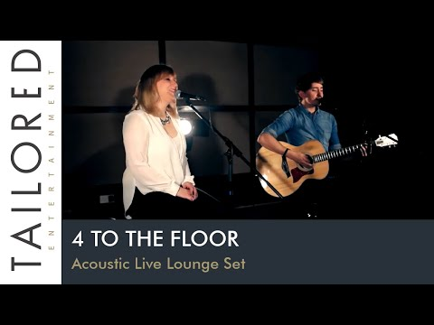 4 To The Floor - Acoustic Live Lounge Set