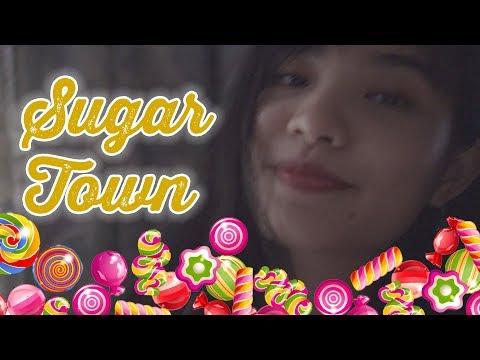 Sugar Town Cover (Thị Trấn Bọc Đường)