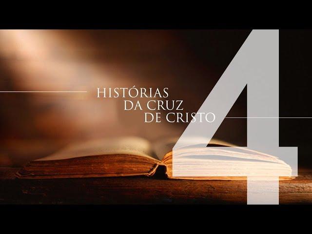 HISTÓRIAS DA CRUZ DE CRISTO - 4 de 6 - História De Uma Mesa