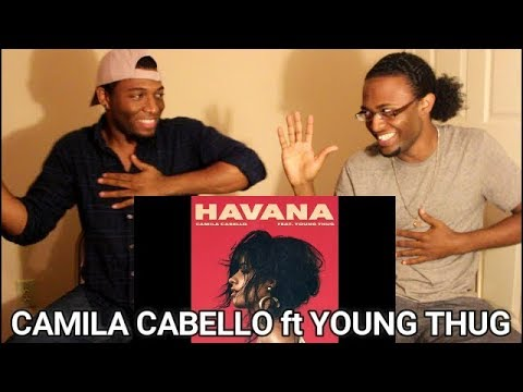 Camila Cabello - Havana (Audio) ft. Young Thug (REACTION)