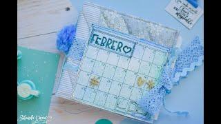 Mi Versión Del Calendario Escrapero, Mes De Febrero