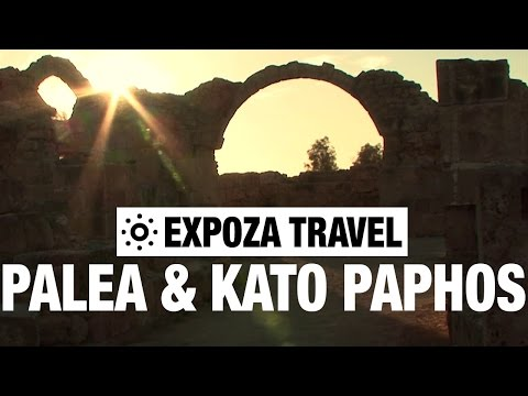 Palea & Kato Paphos (Cyprus) Vacation Travel Video Guide
