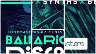 Loopmasters - Balearic Disco