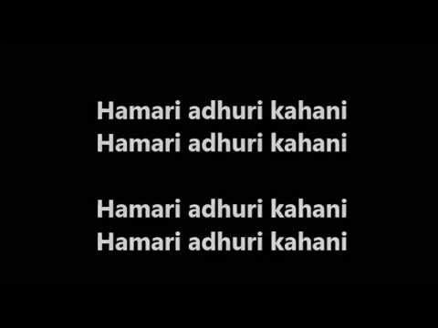 Hamari Adhuri Kahani Title Song karaoke with lyrics