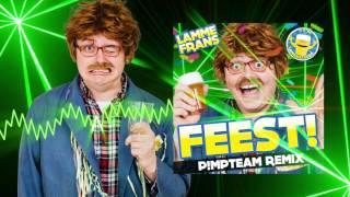 Lamme Frans - FEEST! (P!mpteam HARDSTYLE Radio Mix)