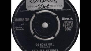 Arthur Alexander ... Go Home Girl.1963.