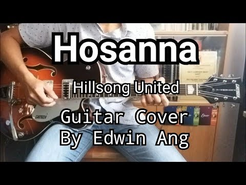 Hosanna (Hillsong United) Lead Guitar Cover | Edwin Ang