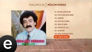 Huma Kuşu (Müslüm Gürses) Official Audio #humakuşu #müslümgürses