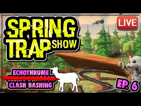 INTERNET HATE, POST WINTER UPDATE, ECHO's SECRET | SPRING TRAP SHOW ep 6 | Clash of Clans