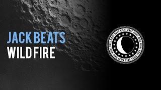 Jack Beats - Wild Fire (Original Mix)