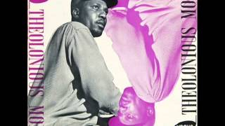 Thelonious Monk Piano Solo - Well, You Needn