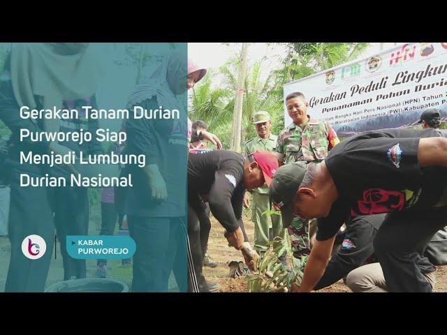 Gerakan Tanam Durian, Purworejo Siap Menjadi Lumbung Durian Nasional