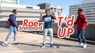 Rae Sremmurd T 39 D Up Official Nrg Audio