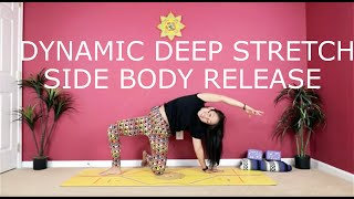 Dynamic Deep Stretch - Side Body Release