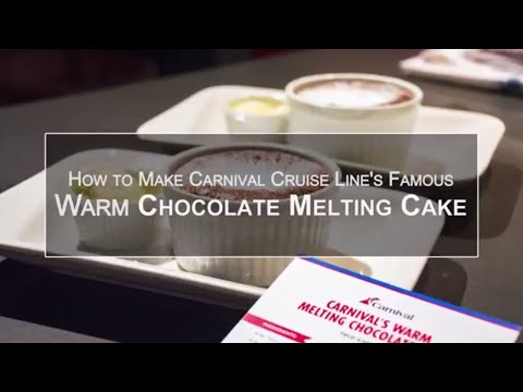 How To Make Carnival Cruise Line's Famous Warm Chocolate Melting Cake - Video