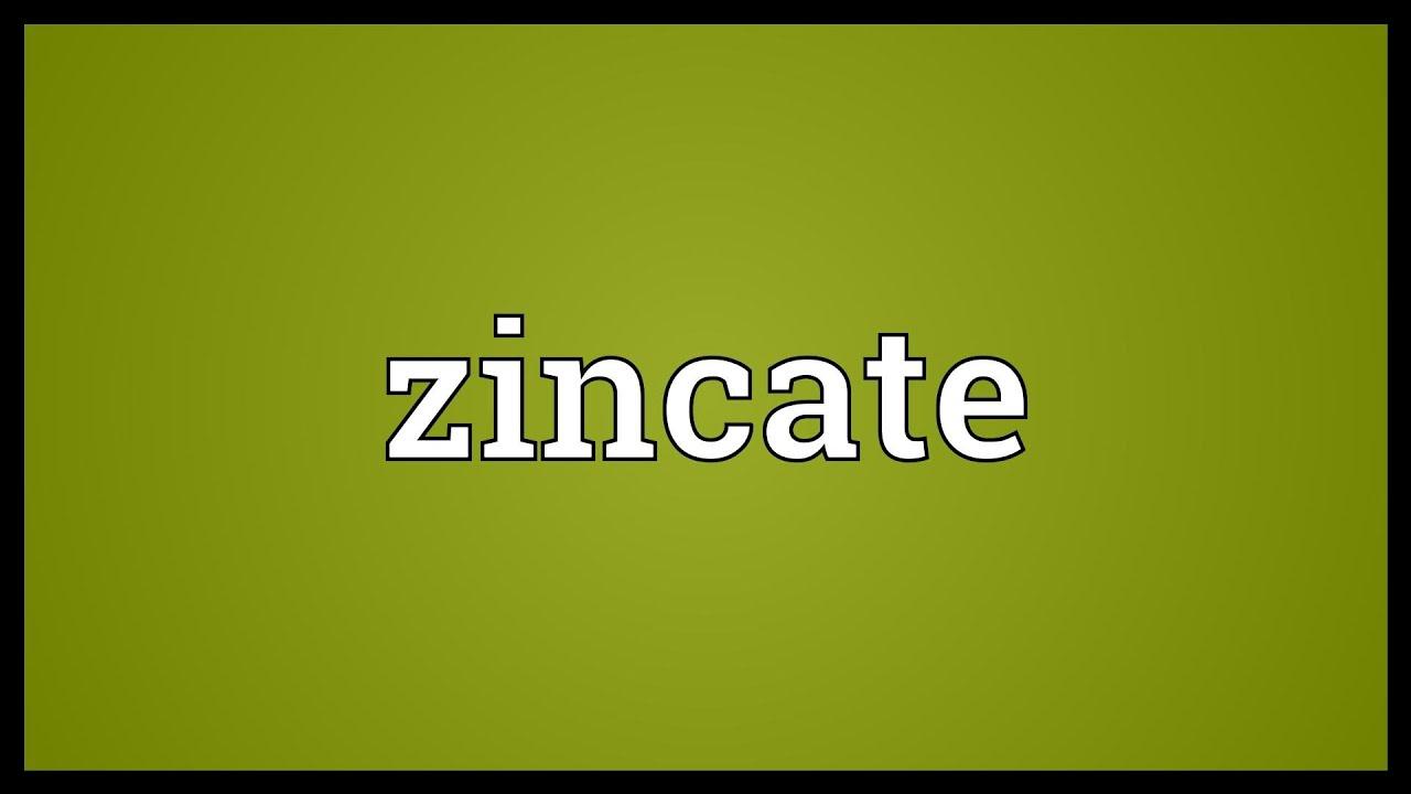 Zincate Meaning
