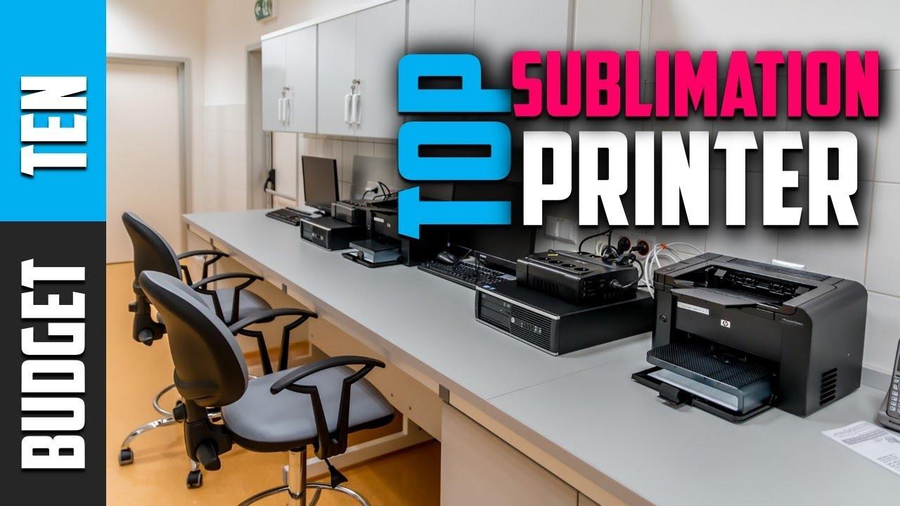 Best Sublimation Printer 2019 - Budget Ten Review