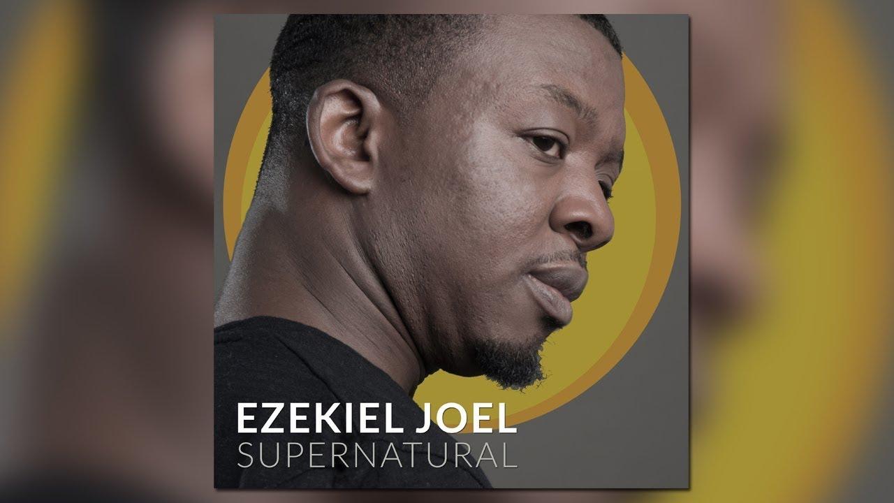 Ezekiel Joel | Supernatural - Out Now on Passio / DDE Records