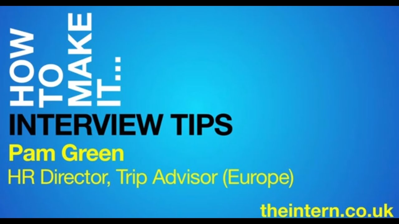 how to make it interview tips pam green hr director trip how to make it interview tips pam green hr director trip advisor