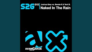 Naked In the Rain (Original Mix)