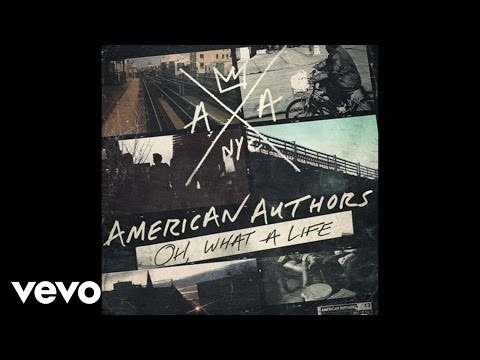 American Authors - Oh, What A Life (Audio)