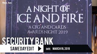 Security Bank: A Night of Ice and Fire | Same Day Edit by Phases and Faces