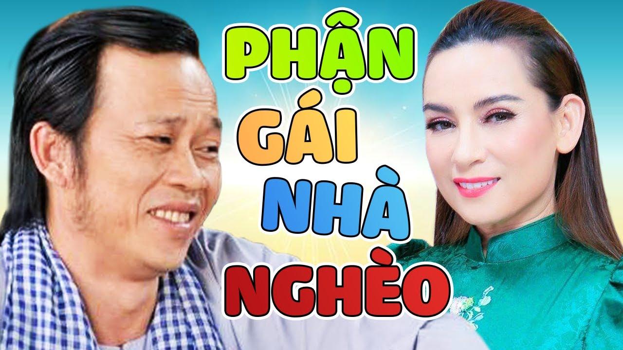 Phi Nhung - Hoài Linh Vở Hài Kịch Để Đời - Phận Gái Nhà Nghèo